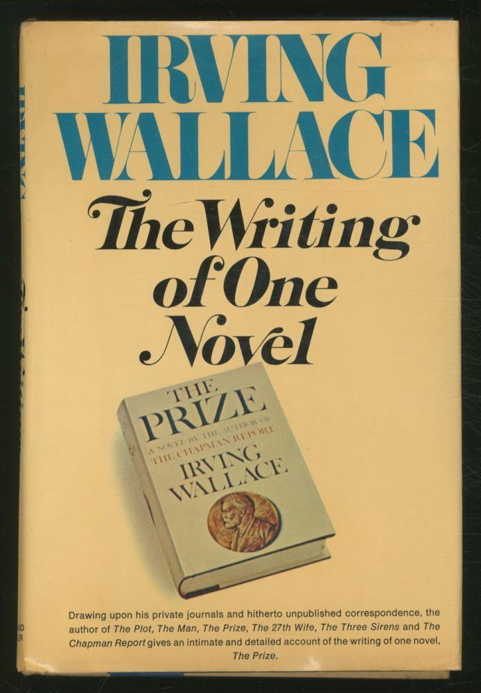 The Writing of One Novel. Irving WALLACE.
