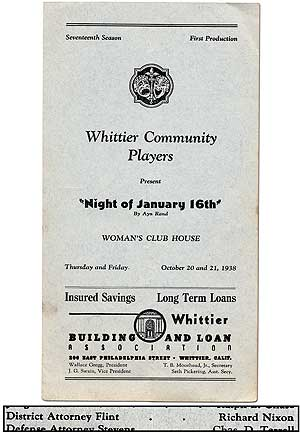 "Whittier Community Players Present ""Night of January 16th"" by Ayn Rand. Woman's Club House, Thursday and Friday October 20 and 21, 1938. Seventeenth Season, First Production. Ayn RAND, Richard Nixon."