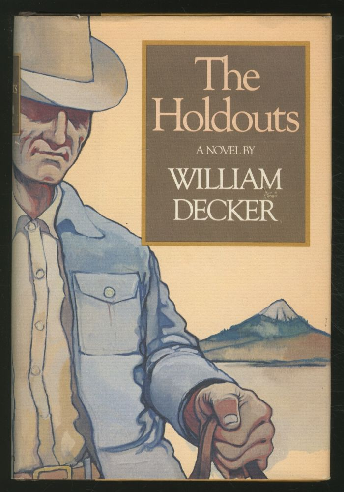 The Holdouts. William DECKER.
