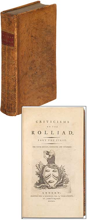Criticisms on the Rolliad [with] Probationary Odes for the Laureatship [with] Political Miscellanies by the authors of the Rolliad and Probationary Odes (Four Works in One Volume, 1790-1791). Joseph RICHARDSON.