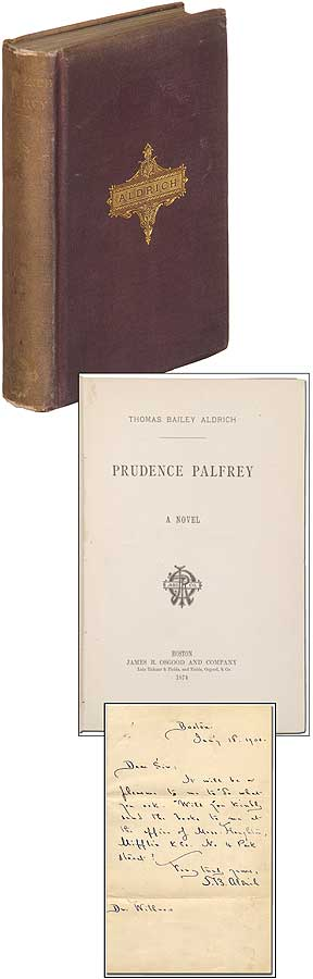 Prudence Palfrey; A Novel (with ALS laid-in). Thomas Bailey ALDRICH.