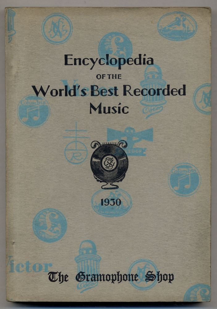 Encyclopedia of the World's Best Recorded Music 1930
