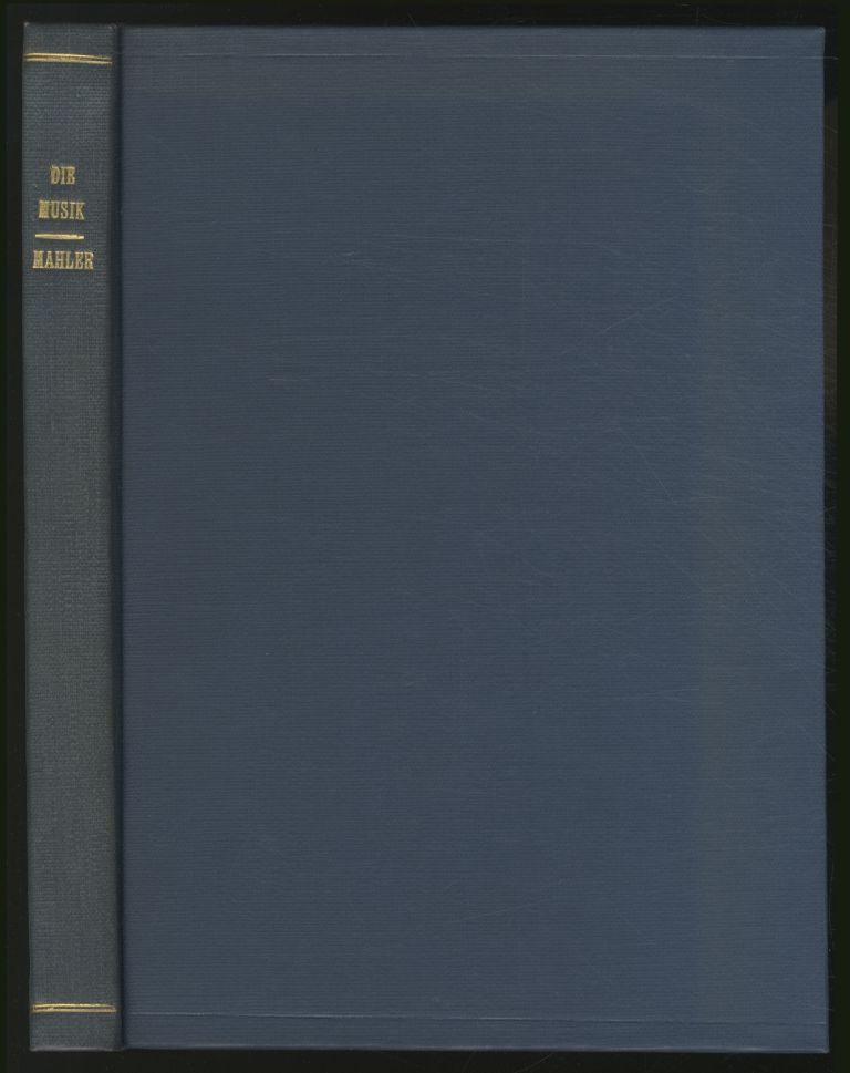 Die Musik. Two Issues in one Volume: Moderne Tonsetzer (1907/08) [and] April 1923. Alban BERG, Rabindranath Tagore, Karl Goldmark, Gustav Mahler.