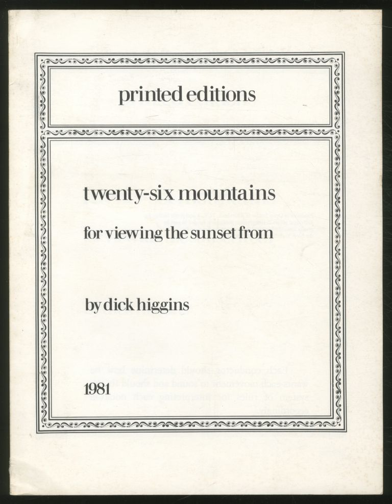 Twenty-Six Mountains for Viewing Sunset From. Dick HIGGINS.