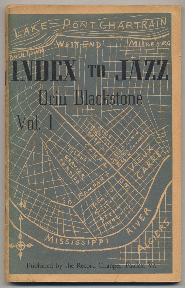 [Cover title]: Index to Jazz. Vol. 1. Orin BLACKSTONE.