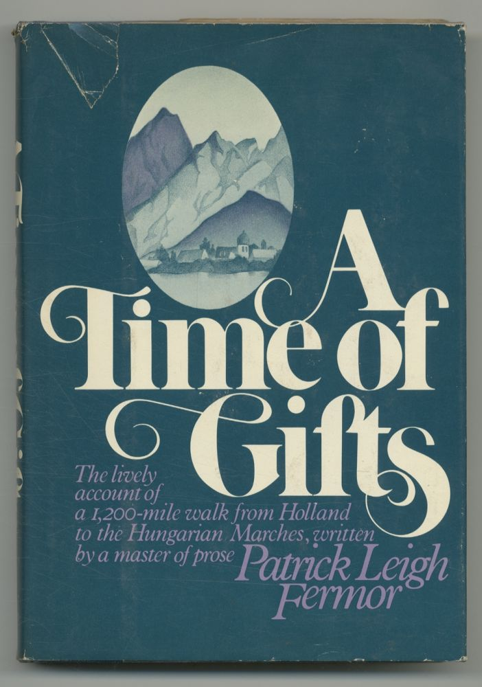 A Time of Gifts. Patrick Leigh FERMOR.