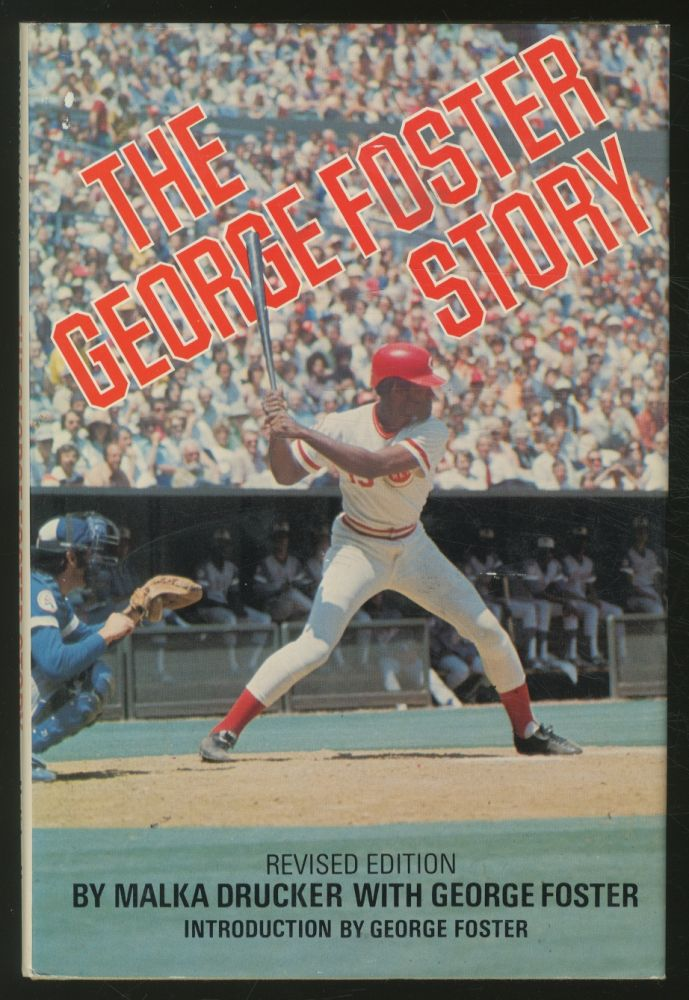 The George Foster Story. Malka DRUCKER, George Foster.