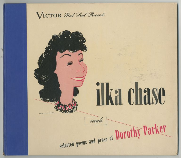 [Vinyl Record]: Ilka Chase Reads Selected Poems and Prose of Dorothy Parker. Dorothy PARKER.