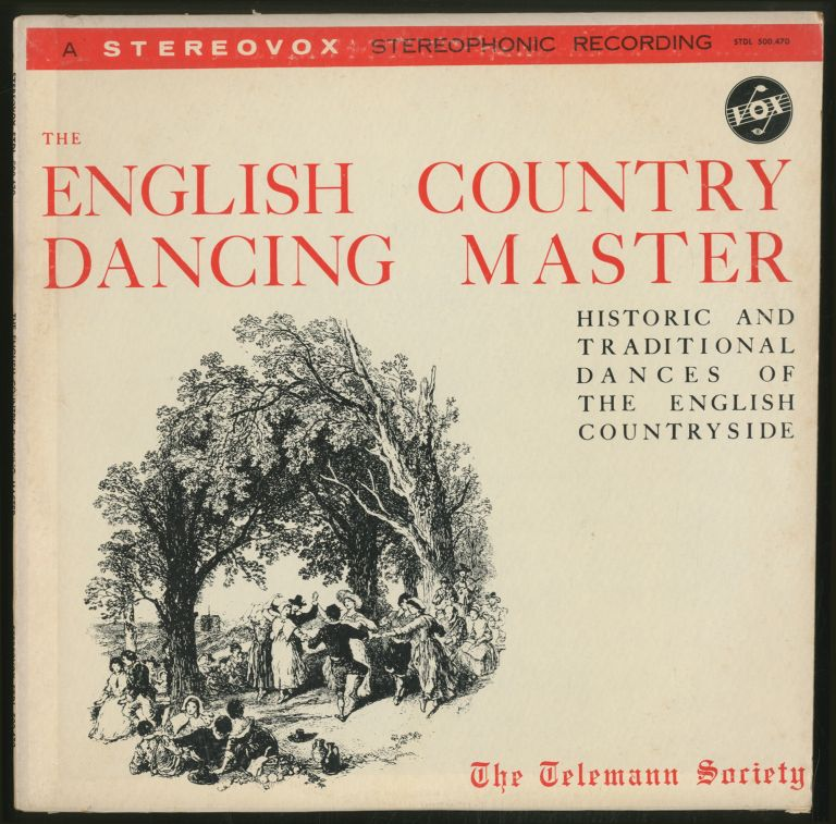 [Vinyl Record]: The English Country Dancing Master: Historic and Traditional Dances of the English Countryside