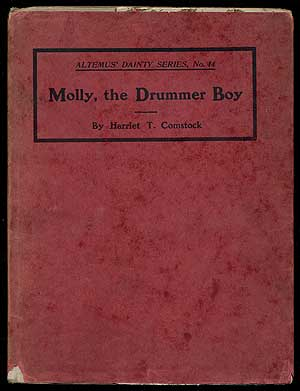 Molly, The Drummer Boy: A Story of the Revolution. Harriet T. COMSTOCK.