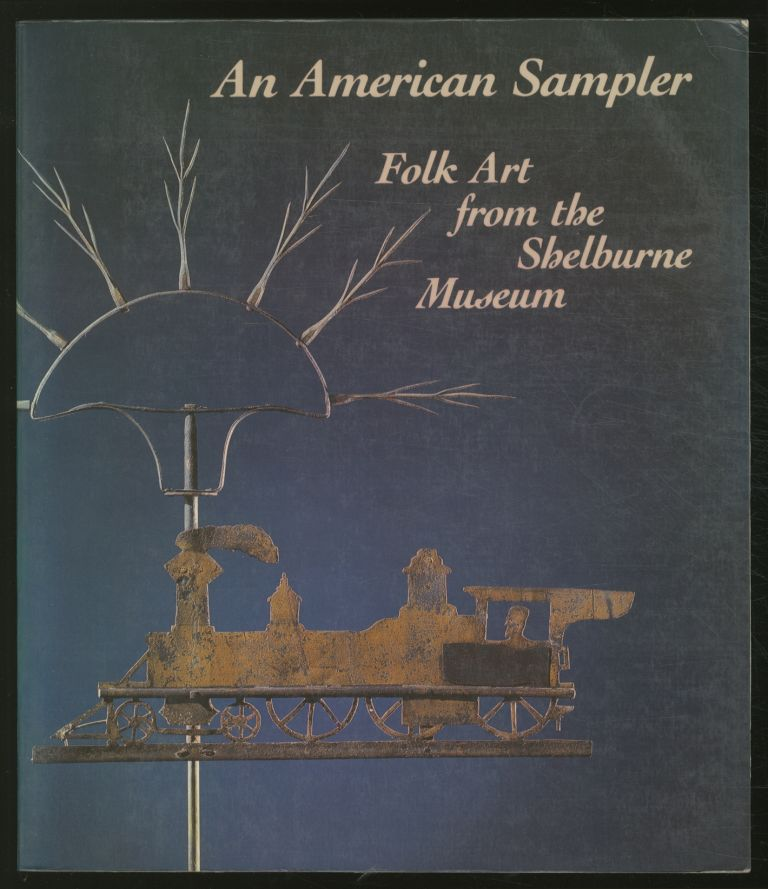 An American Sampler: Folk Art from the Shelburne Museum