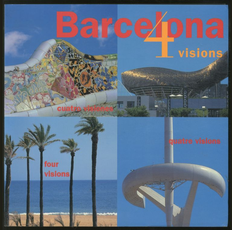 Barcelona: 4 Visions