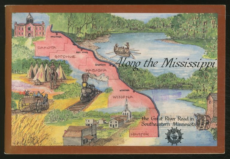 Along the Mississippi: The Great River Road in Southeastern Minnesota