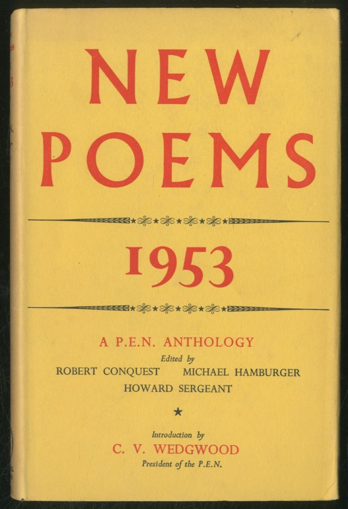 New Poems 1953: A P.E.N. Anthology. Robert GRAVES, Muriel Spark, Kingsley Amis, W. S. Merwin, Lawrence Durrell.