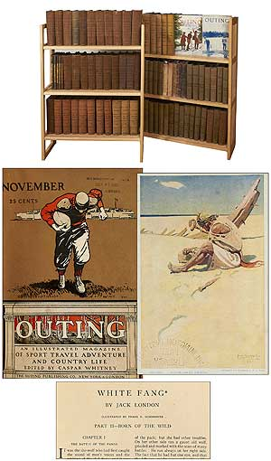 Outing: The Gentlemen's Magazine of Sport, Travel and Outdoor Life: 68 Bound Volumes (1886-1923). Walter CAMP, N. C. Wyeth, Frederic Remington, John Burroughs, Jack London, Horace Kephart.