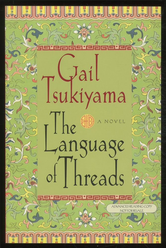 The Language Of Threads Gail Tsukiyama