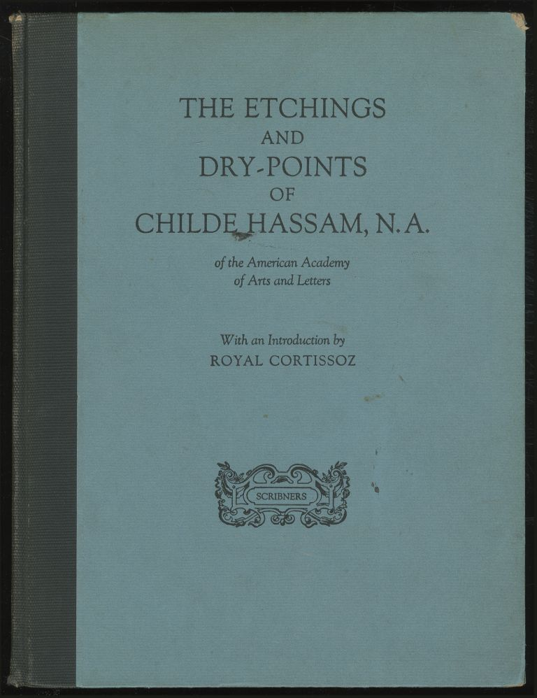 Catalogue of the Etchings and Dry-Points of Childe Hassam, N.A