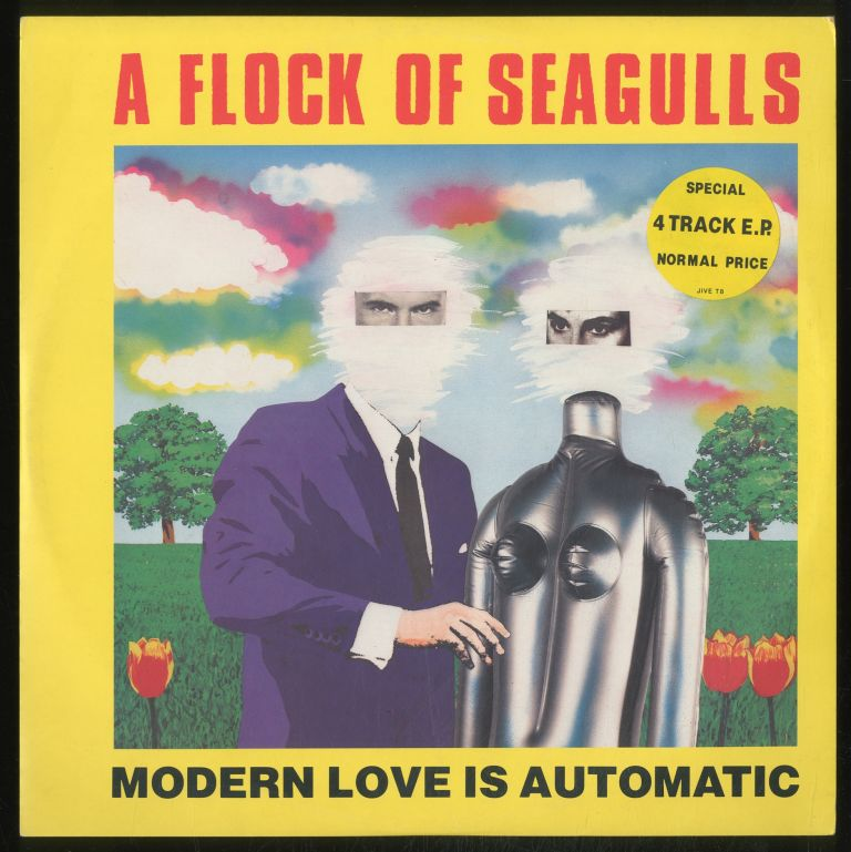 [Vinyl Record]: Modern Love is Automatic. A Flock of Seagulls.