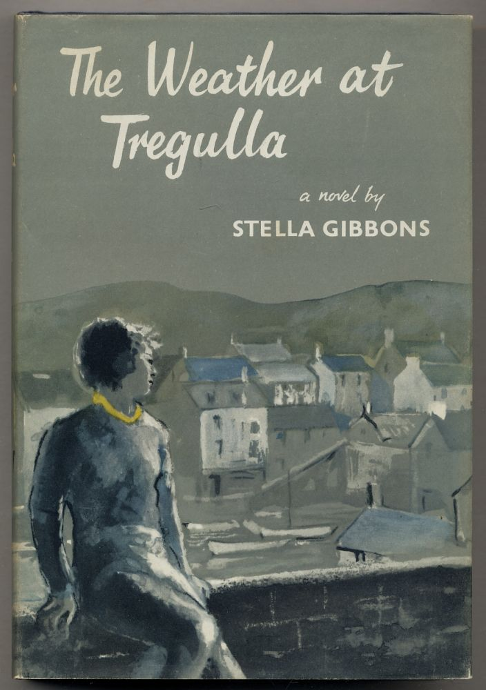 The Weather at Tregulla. Stella GIBBONS.