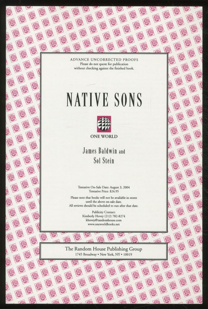 Native Sons: A Friendship that Created One of the Greatest Works of the 20th Century: Notes of a Native Son. James BALDWIN, Sol Stein.