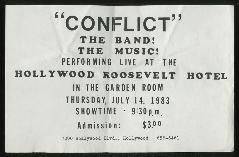 [Punk Flyer]: The Band! The Music! Performing Live at the Hollywood Roosevelt Hotel. Conflict.