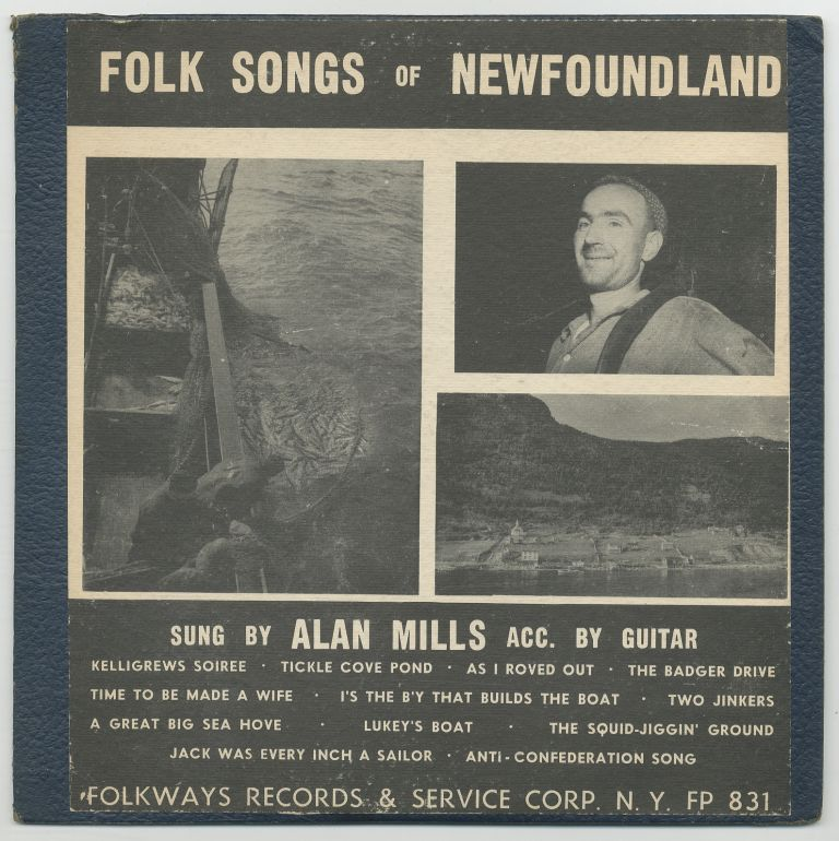 [Vinyl Record]: Folk Songs of Newfoundland. Alan MILLS.