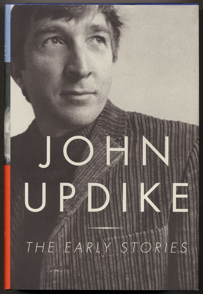 The Early Stories: 1953-1975. John UPDIKE.