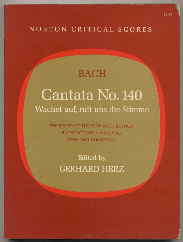 Cantata No. 140 - Wachet auf, ruft uns die Stimme. The Score of the New Bach Edition: Backgrounds, Analysis, Views and Comments. Johann Sebastian BACH.