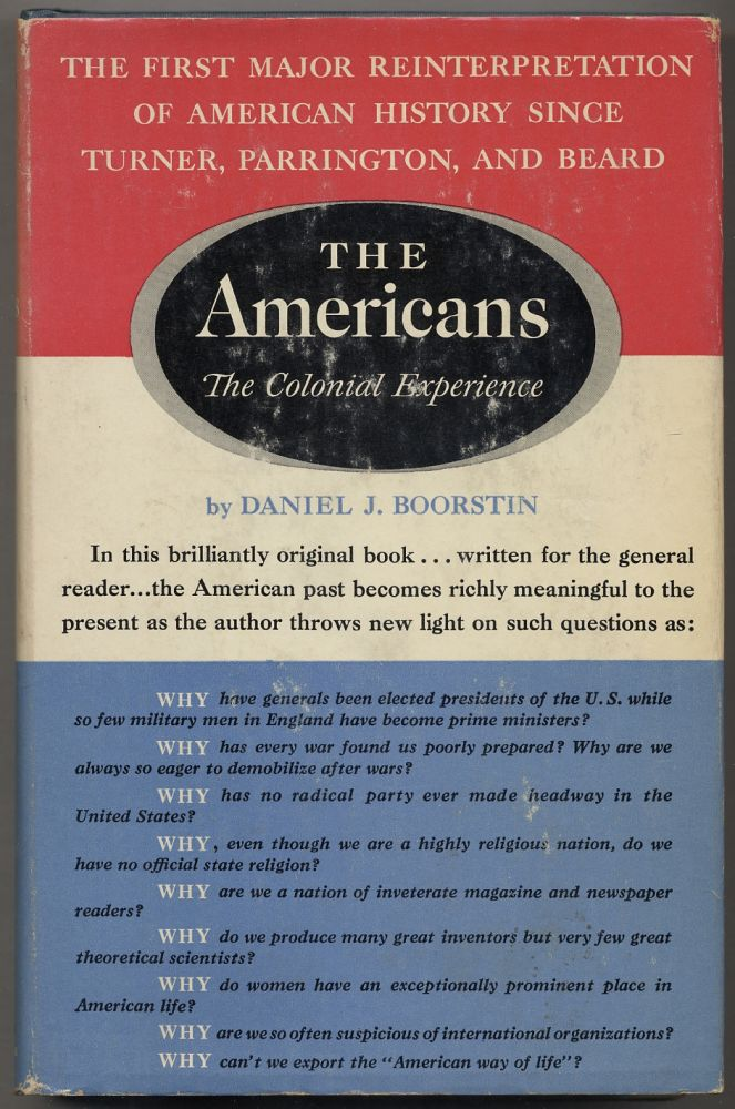 The Americans: The Colonial Experience. Daniel J. BOORSTIN.