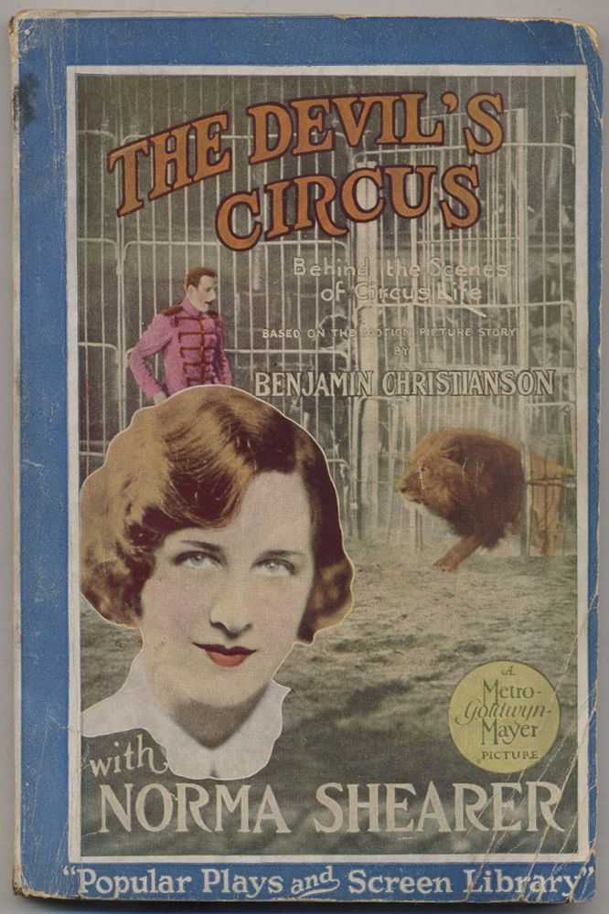 The Devil's Circus: Behind the Scenes of the Circus Life