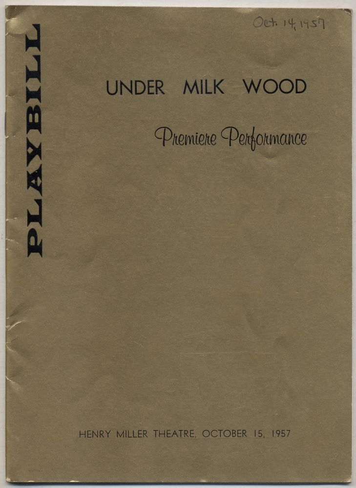 [Program]: Under Milk Wood. Premiere Performance. Dylan THOMAS.