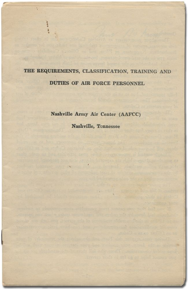 The Requirements, Classification, Training and Duties of Air Force Personnel. Jacob W. S. WUEST, Air Corps, Colonel.