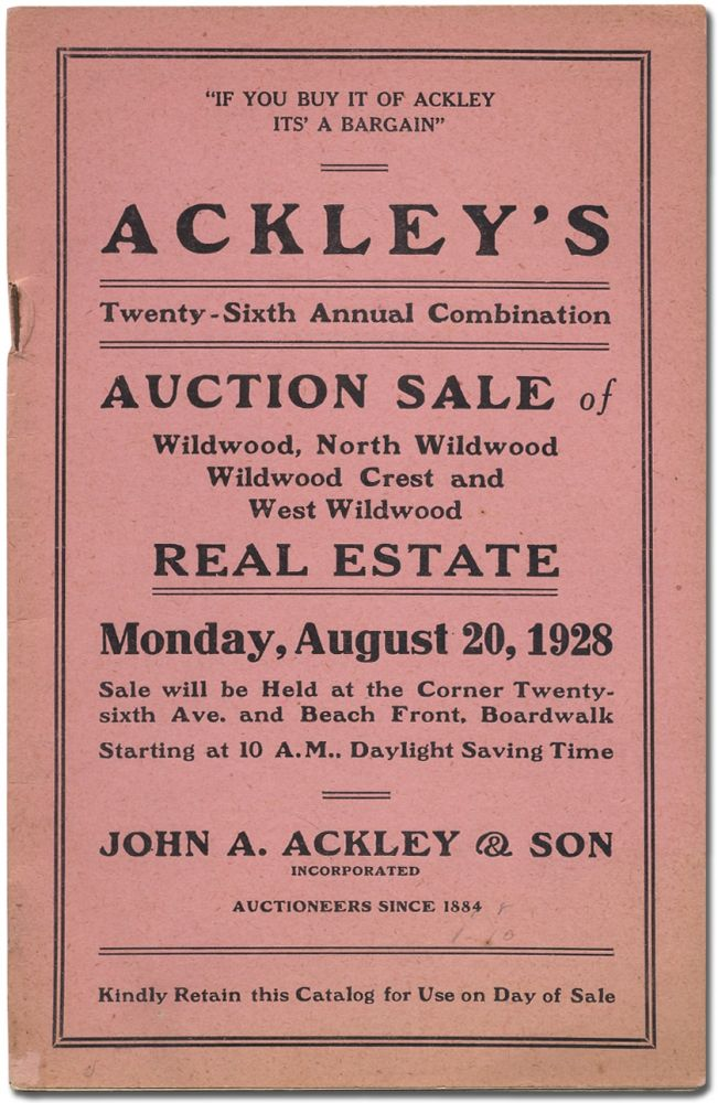 Ackley's Twenty-Sixth Annual Combination Auction Sale of Wildwood, North Wildwood, Wildwood Crest and West Wildwood Real Estate