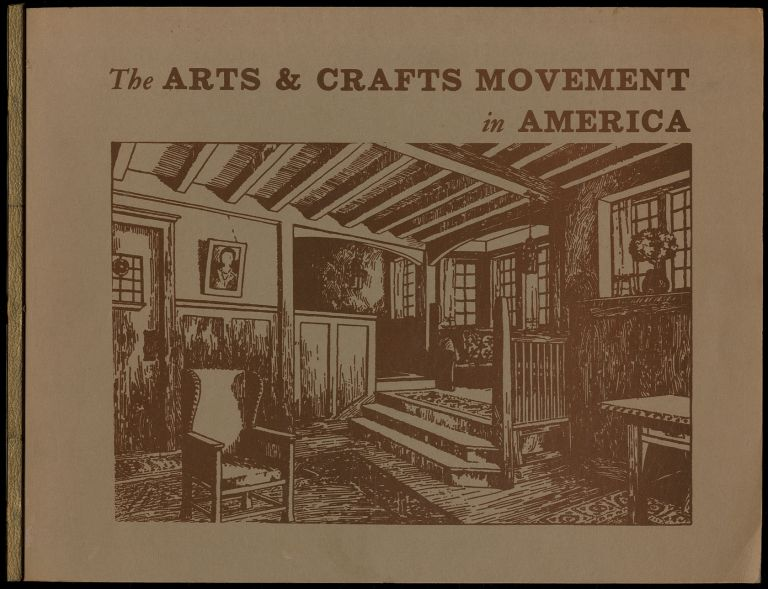 The Arts & Crafts Movement in America