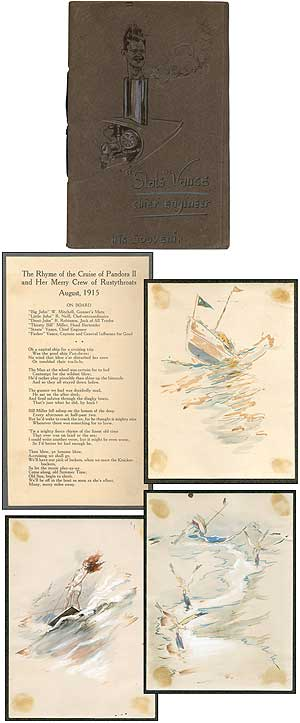 Handmade book]: The Rhyme of the Cruise of the Pandora II and her Merry Crew of Rustythroats,...