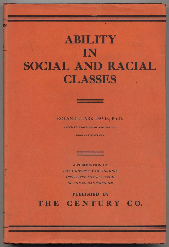 Ability in Social and Racial Classes: Some Physiological Correlates. Roland Clark DAVIS.