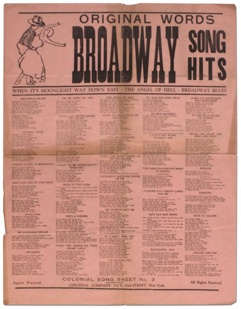 [Broadsheet]: Original Words Broadway Song Hits. When It's Moonlight Way Down East. The Angel of Hell. Broadway Blues...Colonial Song Sheet No. 3