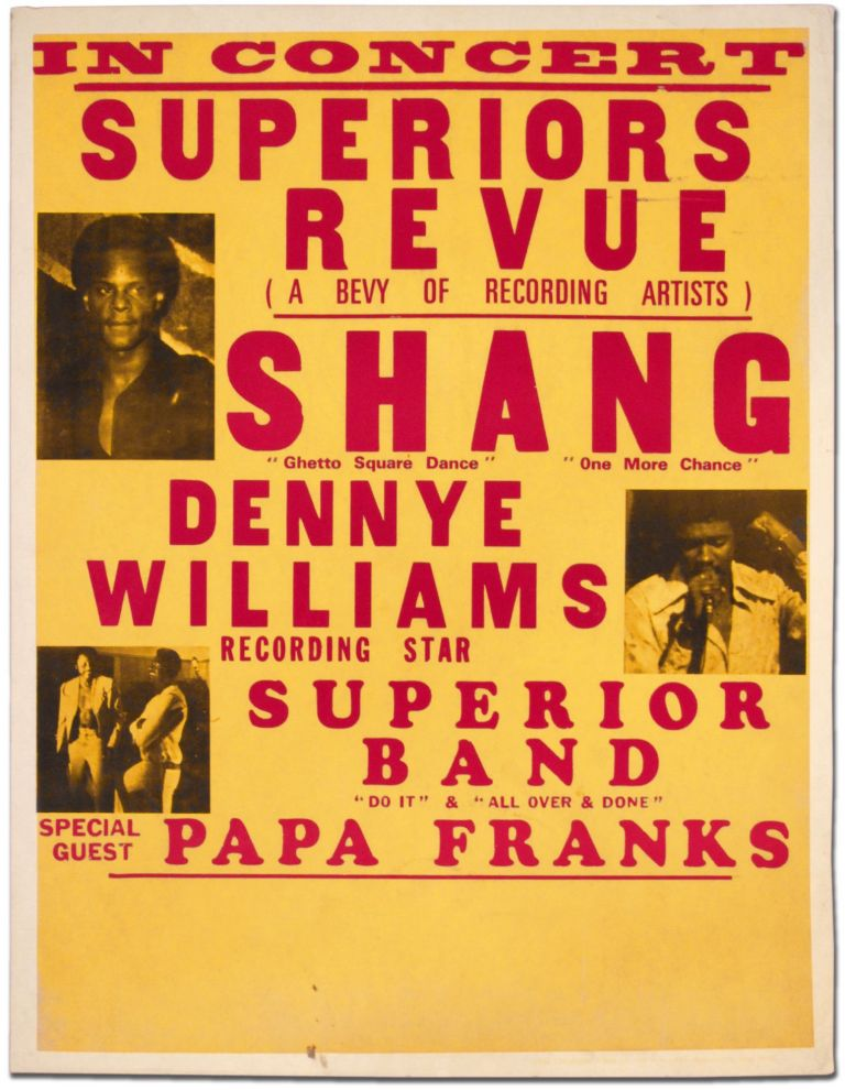 [Poster]: Superiors Revue (A Bevy of Recording Artists. Dennye Wiliams Shang, Superior Band, Papa Franks.