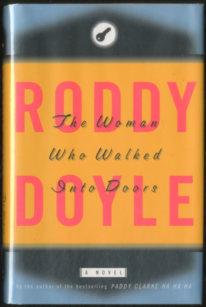The Woman Who Walked Into Doors. Roddy DOYLE.