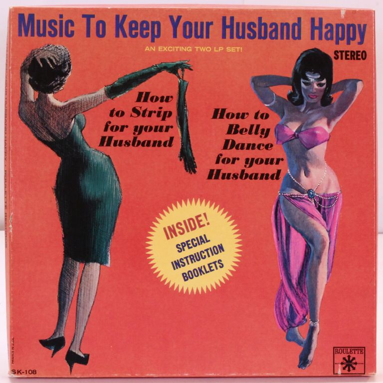 [Vinyl Record]: Music to Keep Your Husband Happy: How to Strip for Your Husband; How to Belly Dance for Your Husband. Ann CORIO, Sonny Lester, His Orchestra.