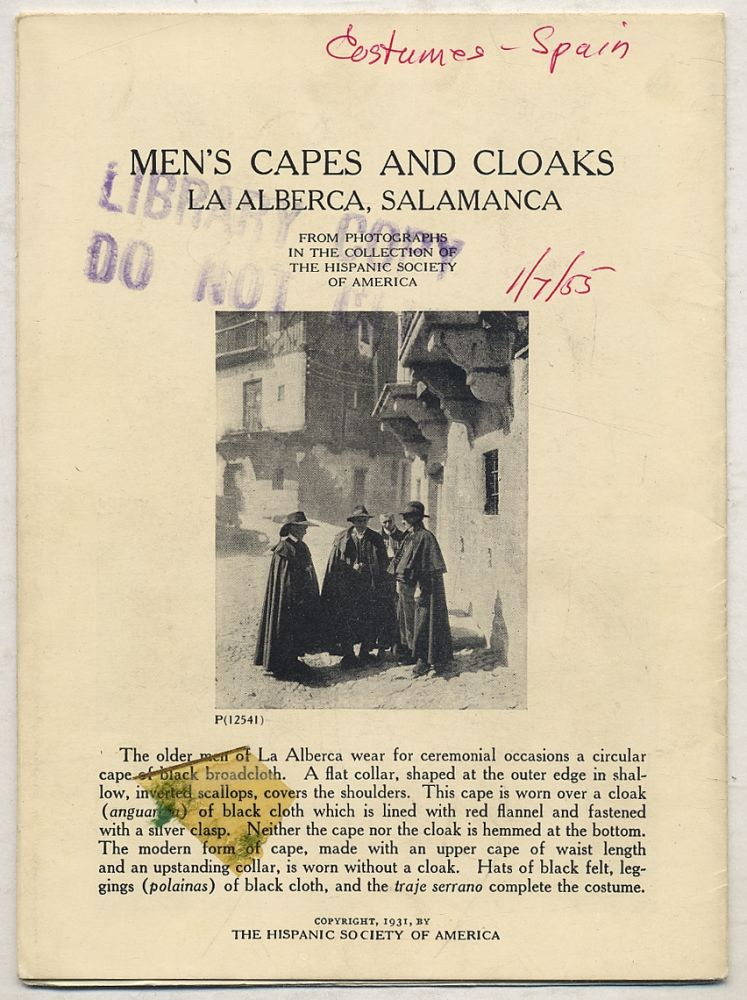 Men's Capes and Cloaks, La Alberca, Salamanca: From Photographs in the Collection of The Hispanic Society of America with Comparative Material