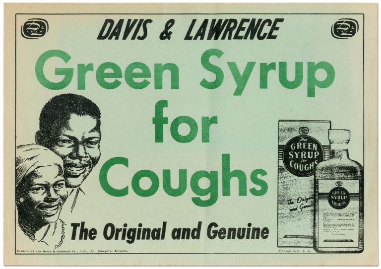 [Broadside]: Davis & Lawrence Green Syrup for Cough. The Original and Genuine
