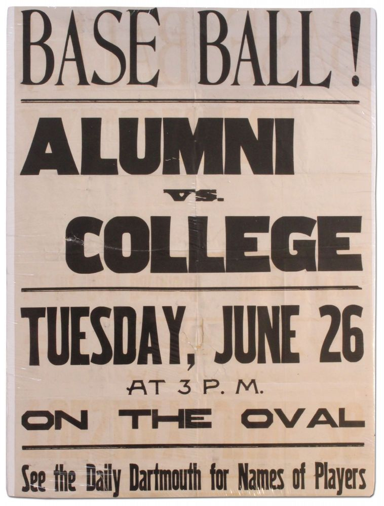 [Poster]: Base Ball! Alumni vs. College. Tuesday, June 26 at 3 P.M. on the Oval. See the Daily Dartmouth for Names of Players. Dartmouth.