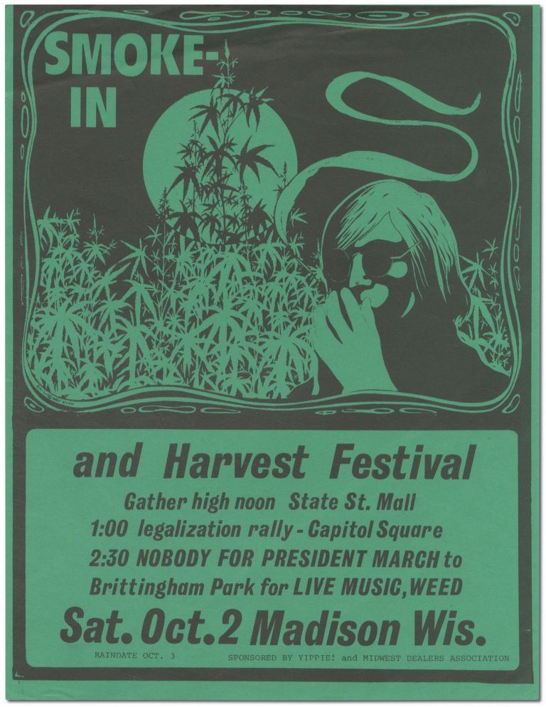 [Small broadside or flyer]: Smoke-In and Harvest Festival ... Nobody for President March