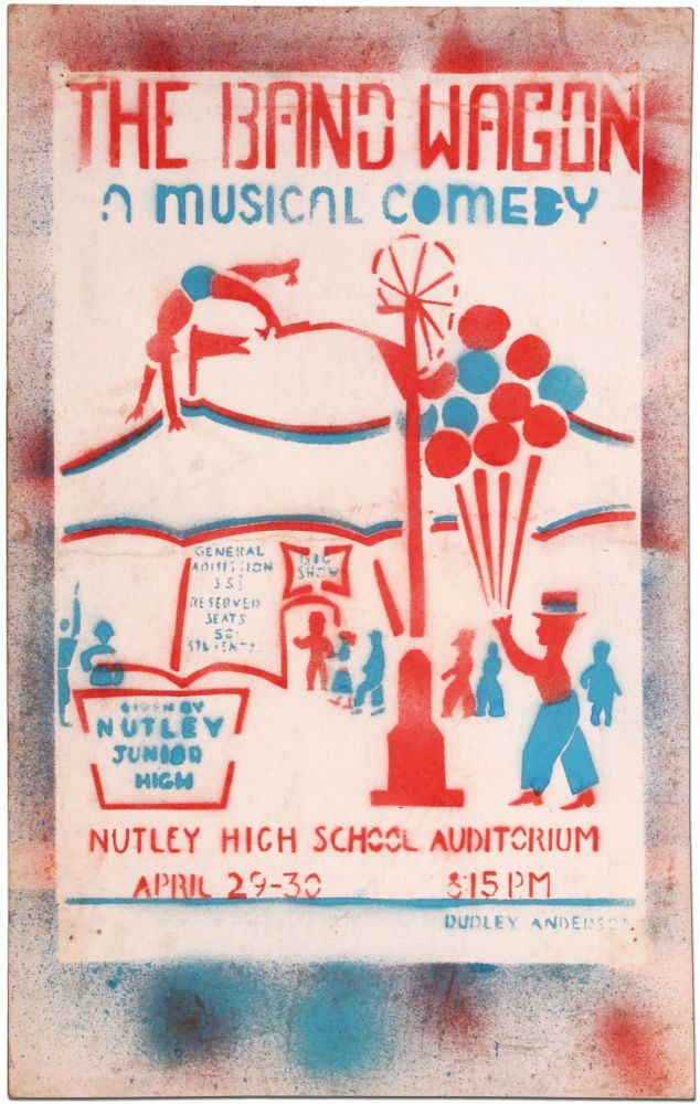 Original Stenciled Poster Art]: The Band Wagon: A Musical Comedy. Given by Nutley Junior High School