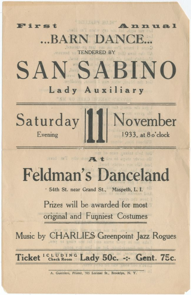 [Handbill]: First Annual Barn Dance Tendered by San Sabino Lady Auxiliary at Feldman's Danceland... Prizes will be awarded for most original and Funniest Costumes. Music by Charlie's Greenpoint Jazz Rogues