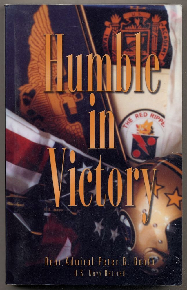 Humble in Victory. Peter B. BOOTH.