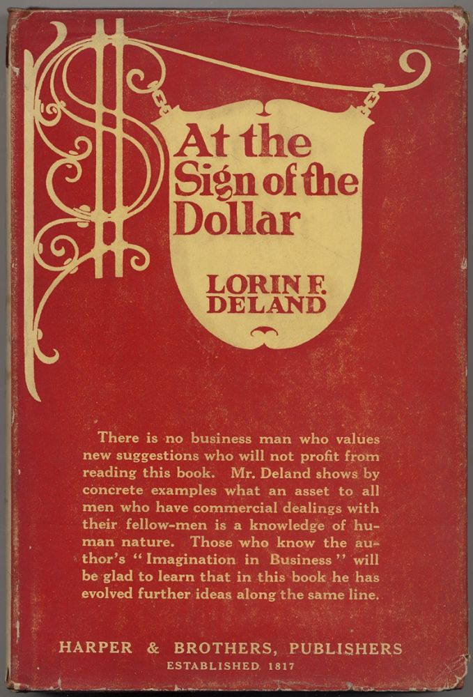 At the Sign of the Dollar and Other Essays. Lorin F. DELAND.
