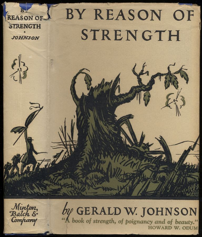 By Reason of Strength. Gerald W. JOHNSON.