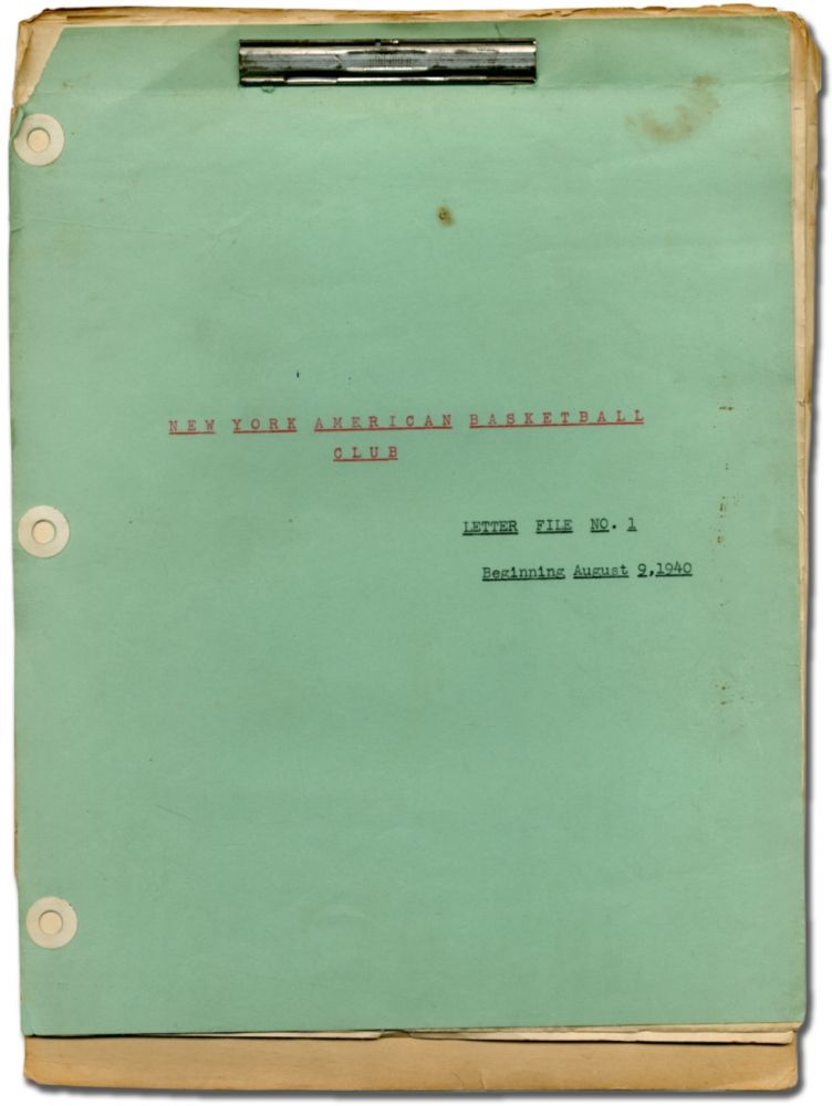 [Archive]: New York American Basketball Club. Letter File No. 1 Beginning August 9, 1940